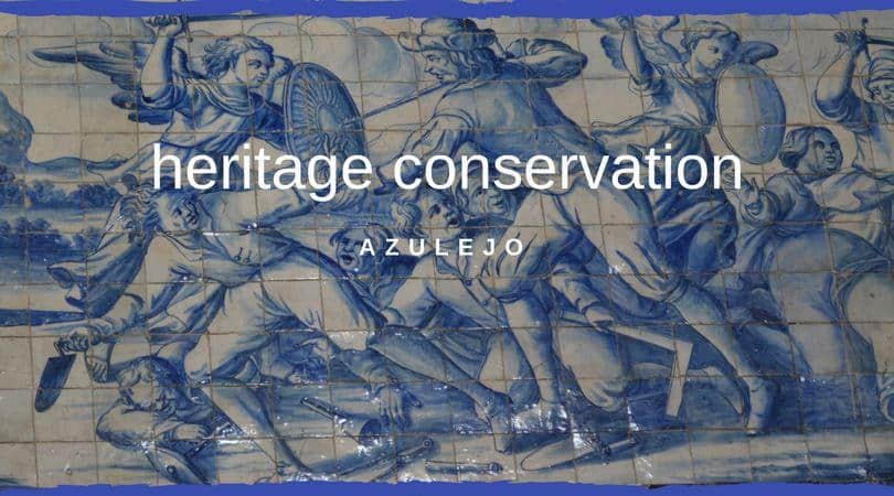 Conservation and Restoration of Azulejo