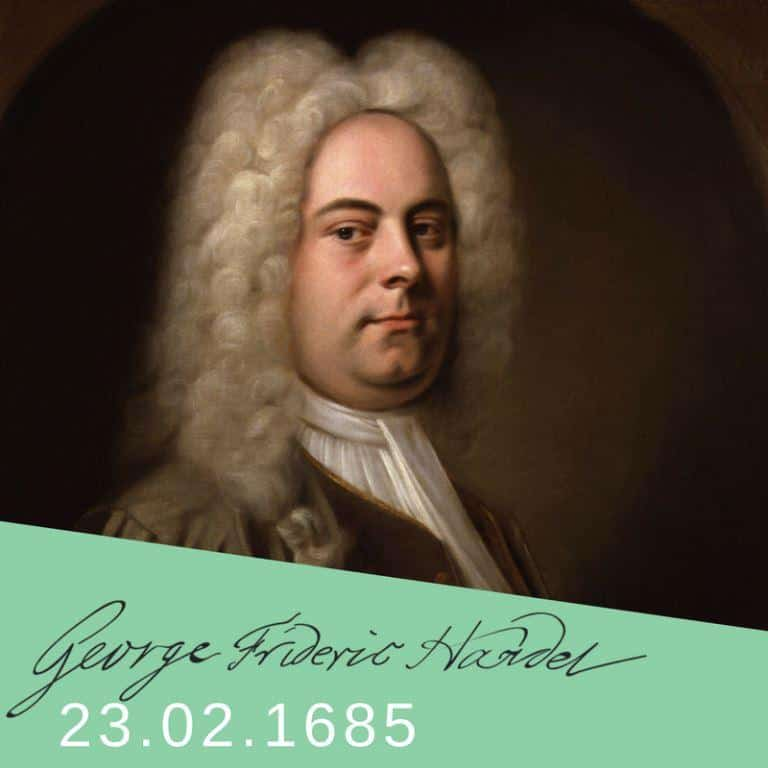 23.02.1685 _ Nasce o compositor George Frideric Handel