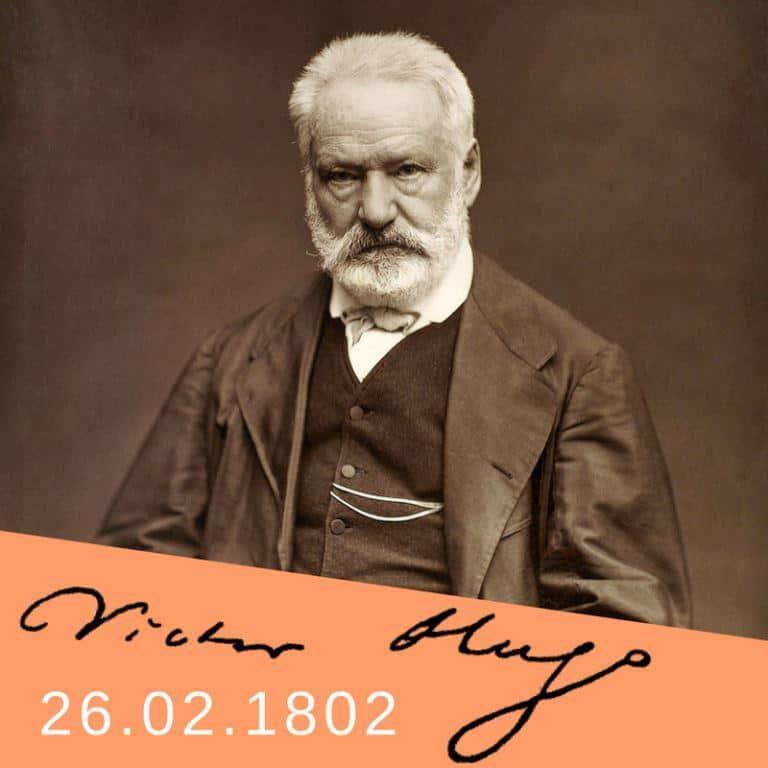 26.02.1802 _ Nasce o escritor Victor Hugo