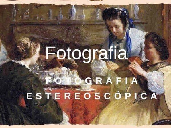 fotografia estereoscópica destaque