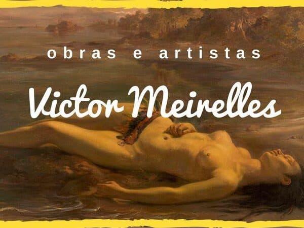 Victor Meirelles capa