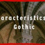 Characteristics of Gothic capa