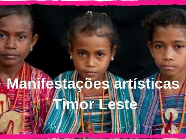 manifestações artísticas Timor
