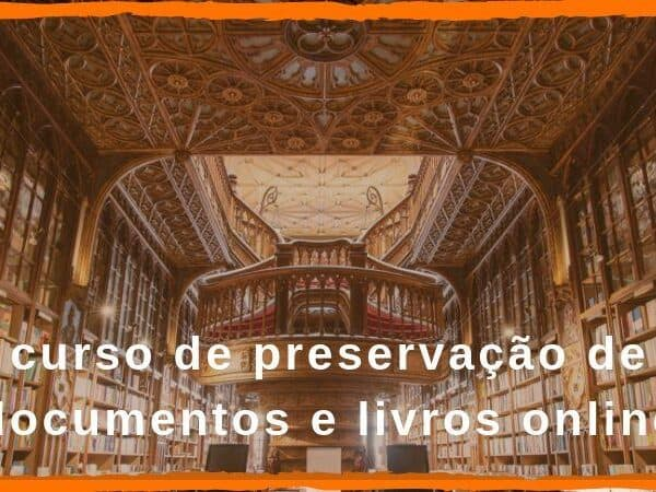 curso de preservação de documentos