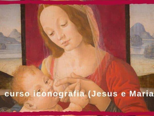 curso iconografia Jesus e Maria