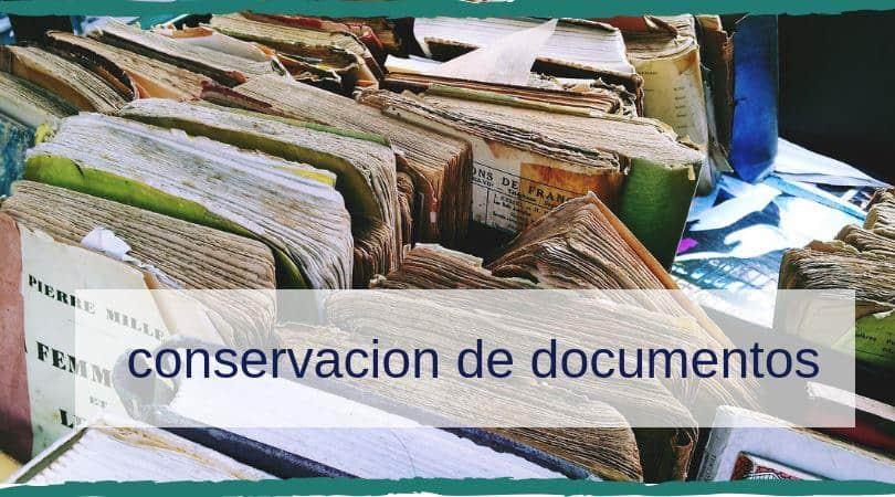 conservacion de documentos