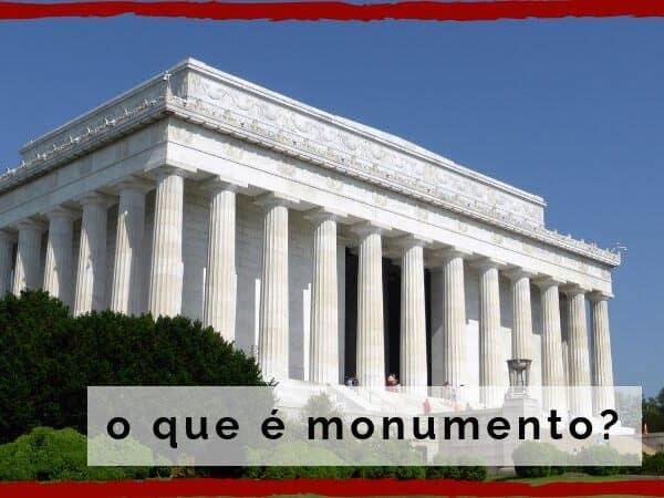 o que é monumento