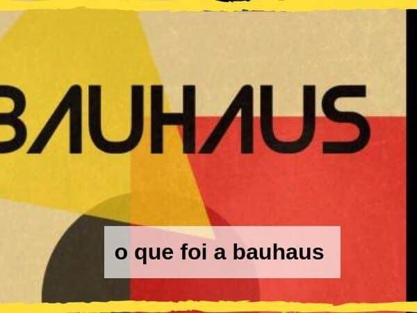 o que foi a escola Bauhaus