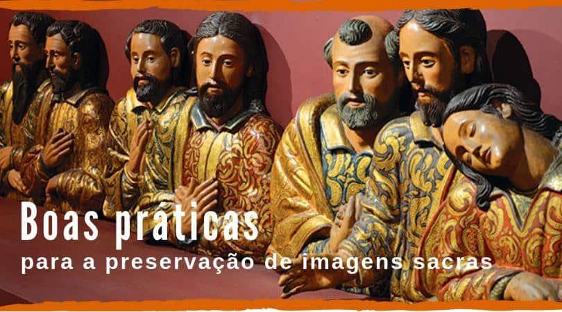 imagens sacras como preservar