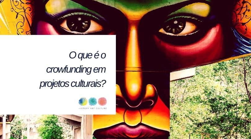 crowfunding projetos culturais 2