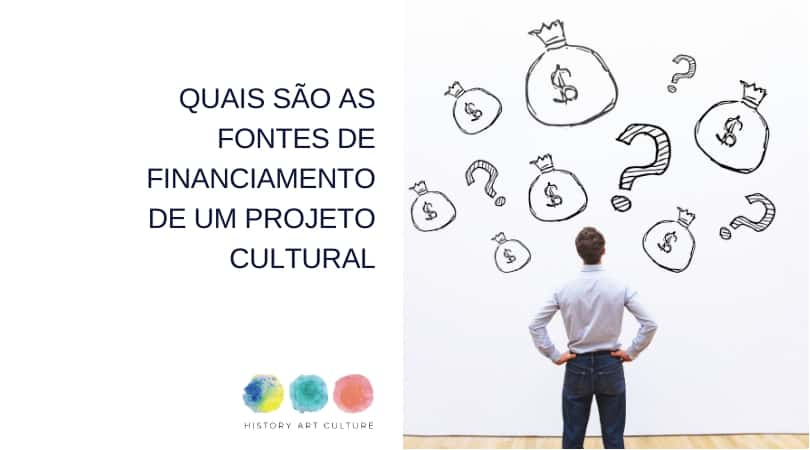 financiamento de projeto cultural
