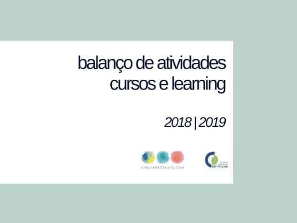 Balanço de atividades 2018 2019 cursos e learning