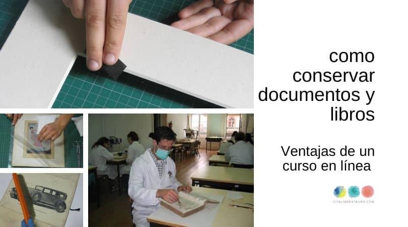 como conservar documentos y libros