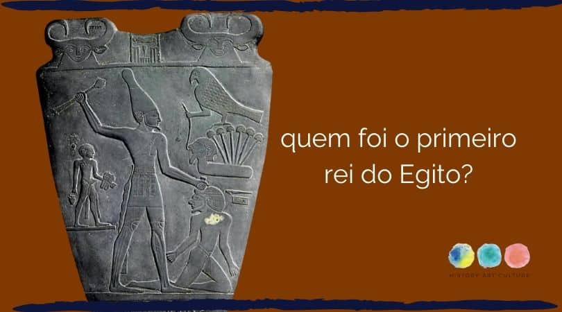 quem foi o primeiro rei do Egito