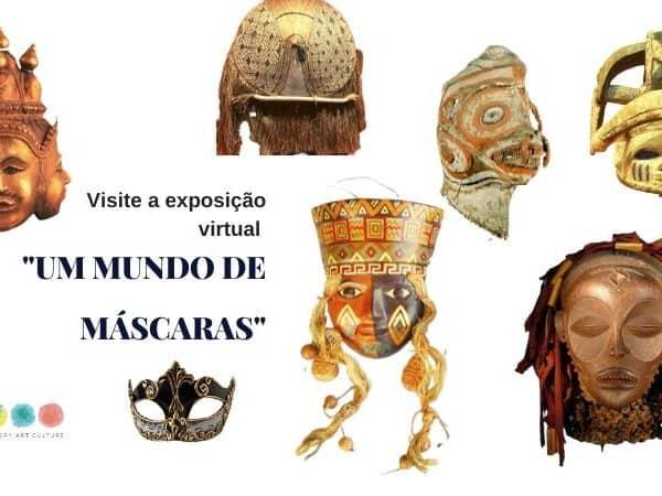 exposição virtual mundo de máscaras