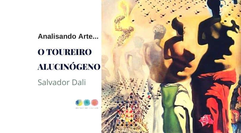 Salvador Dalí O toureiro alucinógeno