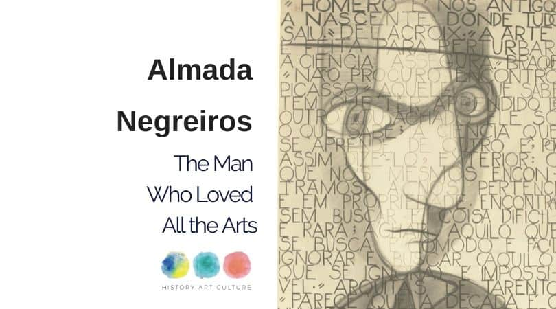 Almada Negreiros The Man Who Loved All the Arts