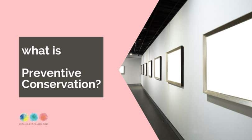 what is preventive conservation
