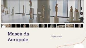 Museu da Acrópole visita virtual